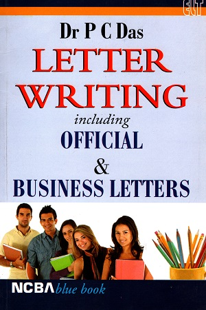 A Letter Writing Including Official & Business Letters