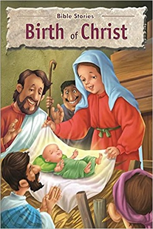 Bible Stories: Birth of Christ
