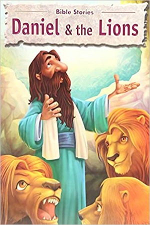 Bible Stories - Daniel & the Lions