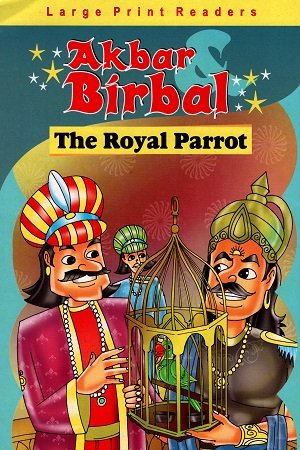 Akbar Birbal the Royal Parrot