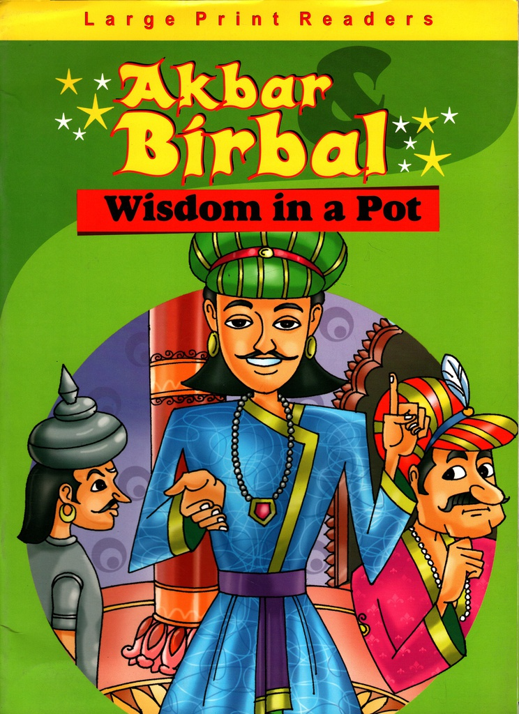 Akbar Birbal: Wisdom In A Pot