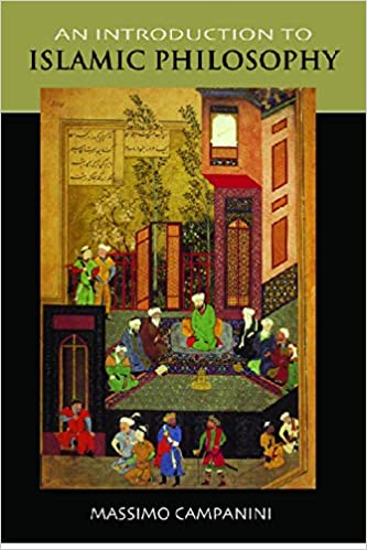 An Introduction to Islamic Philosophy (Politics Glossaries S.)
